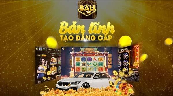Bali Club – Nổ Hũ liên tục, Giải trí đỉnh cao – Tải Bali Club iOS, APK, PC