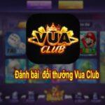 Vua Club – Vua săn hũ đổi thưởng số 1 hiện nay