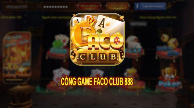 Tải Faco club ios, apk – Cổng game đổi thưởng triệu người mê